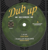 Lyrical Benjie - Alas / Unlisted Fanatic - Babylon Mass Dub (Dub Up) 12""